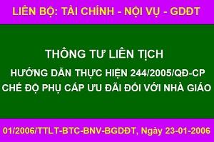 01/2006/TTLT-BTC-BNV-BGDĐT_Hướng dẫn thực hiện 244/2005/QĐ-CP về Phụ cấp ưu đãi nhà giáo