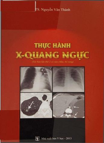 Thực hành X-Quang Ngực (Ts. Nguyễn Văn Thành)